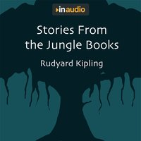 Stories From the Jungle Books - Rudyard Kipling