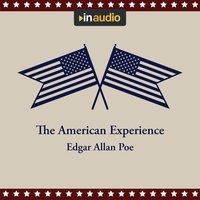 The American Experience: A Collection of Great American Stories - Edgar Allan Poe, Edith Wharton, Jack London, Washington Irving, Sarah Orne Jewett, Mark Twain, O. Henry, F. Scott Fitzgerald, Kate Chopin, Stephen Crane