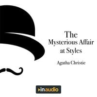 The Mysterious Affair at Styles: Hercule Poirot, Book 1 - Agatha Christie