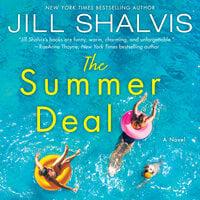 The Summer Deal: A Novel - Jill Shalvis