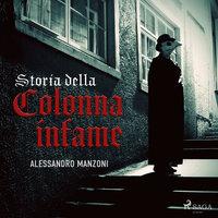 Storia della colonna infame - Alessandro Manzoni