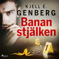 Bananstjälken - Kjell E. Genberg