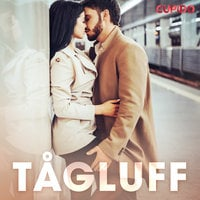 Tågluff - Cupido And Others