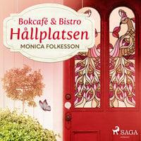 Bokcafé & Bistro Hållplatsen - Monica Folkesson