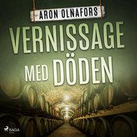 Vernissage med Döden - Aron Olnafors
