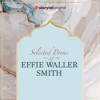 Selected poems by Effie Waller Smith - Effie Waller Smith