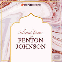 Selected poems of Fenton Johnson