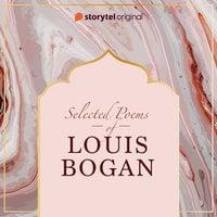 Selected poems of Louis Bogan - Louis Bogan