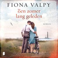 Een zomer lang geleden - Fiona Valpy