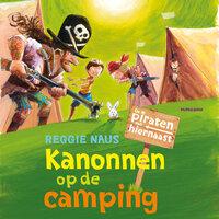 Kanonnen op de camping - Reggie Naus