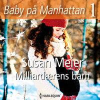 Milliardærens barn - Susan Meier