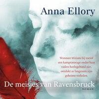 De meisjes van Ravensbruck - Anna Ellory