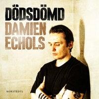 Dödsdömd - Damien Echols
