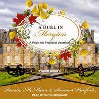 A Duel in Meryton: A Pride and Prejudice Variation - Summer Hanford, Renata McMann