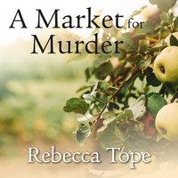 A Market for Murder - Rebecca Tope