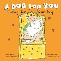 A Dog for You - Susan Blackaby