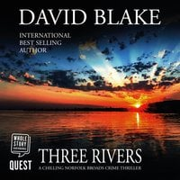 Three Rivers: British Detective Tanner Murder Mystery Series Book 4 - David Blake