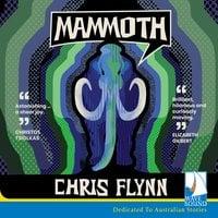 Mammoth - Chris Flynn