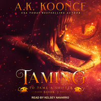 Taming - A.K. Koonce