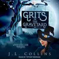 Grits in the Graveyard - J.L. Collins