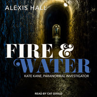 Fire & Water - Alexis Hall