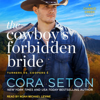 The Cowboy's Forbidden Bride - Cora Seton
