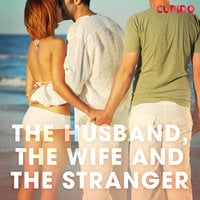 The Husband, the Wife and the Stranger - Cupido And Others
