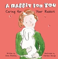 A Rabbit for You - Susan Blackaby