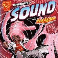 Adventures in Sound with Max Axiom, Super Scientist - Emily Sohn