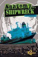 Anatomy of a Shipwreck - Sean McCollum