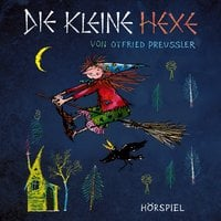 Die kleine Hexe - Otfried Preußler, Jürgen Nola