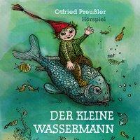 Der kleine Wassermann - Otfried Preußler, Jürgen Nola