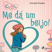 C de Clara 3 - Me dá um beijo! - Line Kyed Knudsen