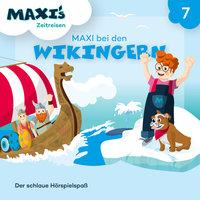 Maxi's Zeitreisen - Folge 7: Maxi bei den Wikingern - Jana Lüpke
