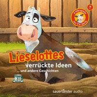 Lieselotte Filmhörspiele - Folge 7: Lieselottes verrückte Ideen - Fee Krämer, Alexander Steffensmeier