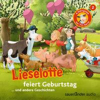 Lieselotte feiert Geburtstag - Fee Krämer, Alexander Steffensmeier