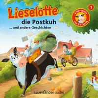 Lieselotte die Postkuh - Fee Krämer, Alexander Steffensmeier