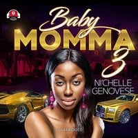 Baby Momma 3 - Ni'chelle Genovese