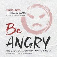 Be Angry - The Dalai Lama