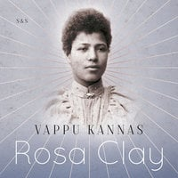 Rosa Clay - Vappu Kannas