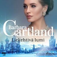 Liekehtivä lumi - Barbara Cartland
