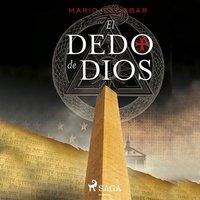 El dedo de Dios - Mario Escobar Golderos
