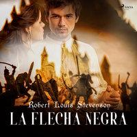 La Flecha Negra - Robert Louis Stevenson