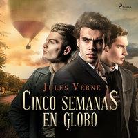 Cinco semanas en globo - Jules Verne