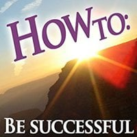 How To: Be Successful - How To: Audiobooks
