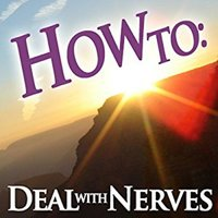 How To: Deal With Nerves - How To: Audiobooks