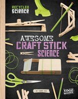 Awesome Craft Stick Science - Tammy Enz