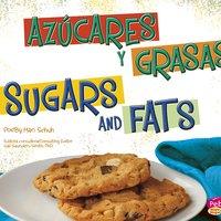 Azúcares y grasas/Sugars and Fats - Mari Schuh
