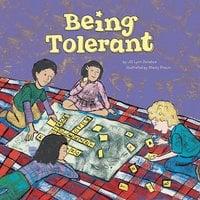 Being Tolerant - Jill Lynn Donahue