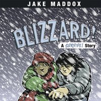 Blizzard! - Jake Maddox